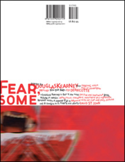 FEAR, SOME by Douglas Kearney (2006 Red Hen Press)