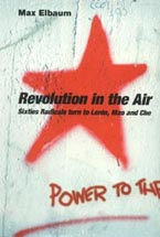 http://www.amazon.com/Revolution-Air-Sixties-Radicals-Lenin/dp/1859846173