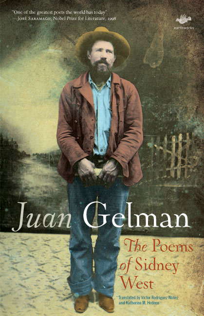 The Poems of Sidney West by Juan Gelman, 2008, Cambridge UK: Salt Press