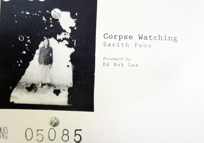 Corpse Watching, a pdf chapbook, by Sarith Peou | East Los