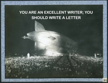you are an excellent writer